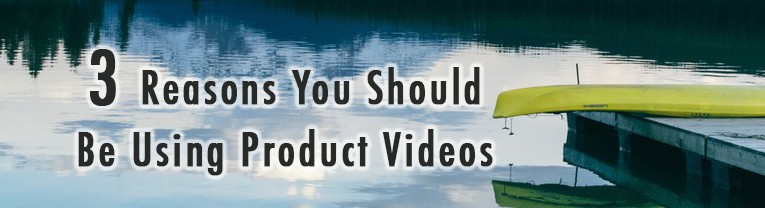 3 Reasons You Should Be Using Product Videos 8
