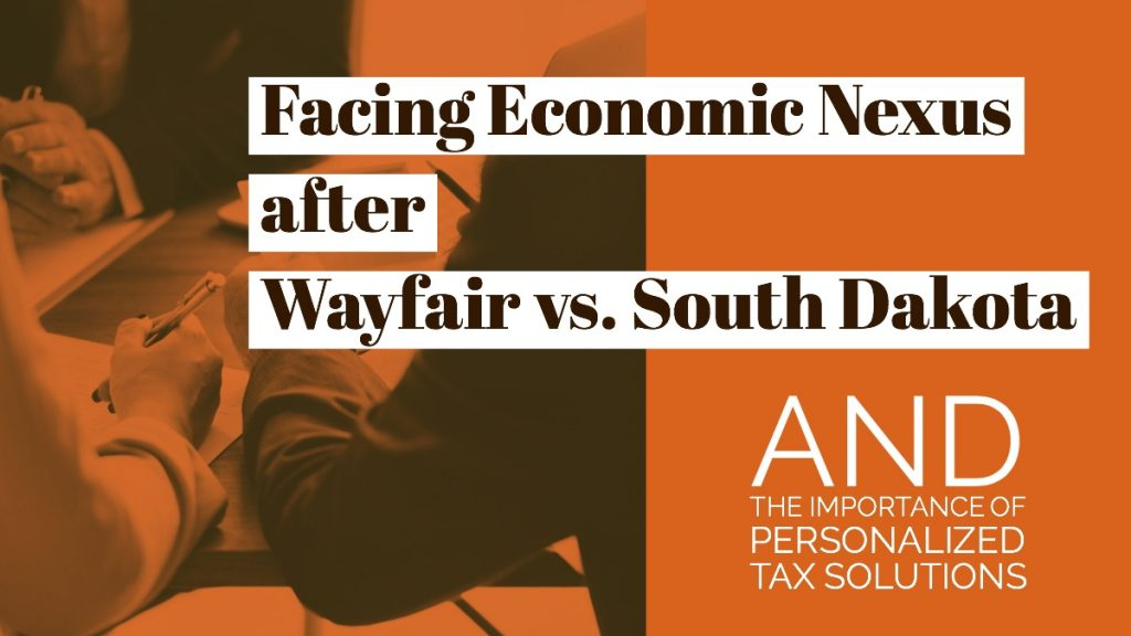 Facing Economic Nexus after Wayfair vs. South Dakota 38