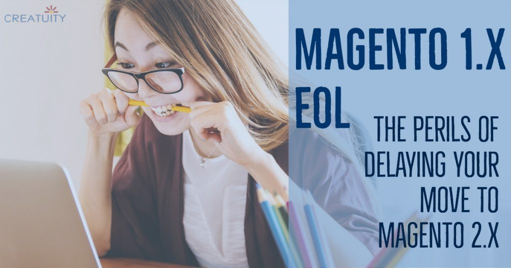 Magento 1.x EOL: The Perils of Delaying Your Move to M2 34