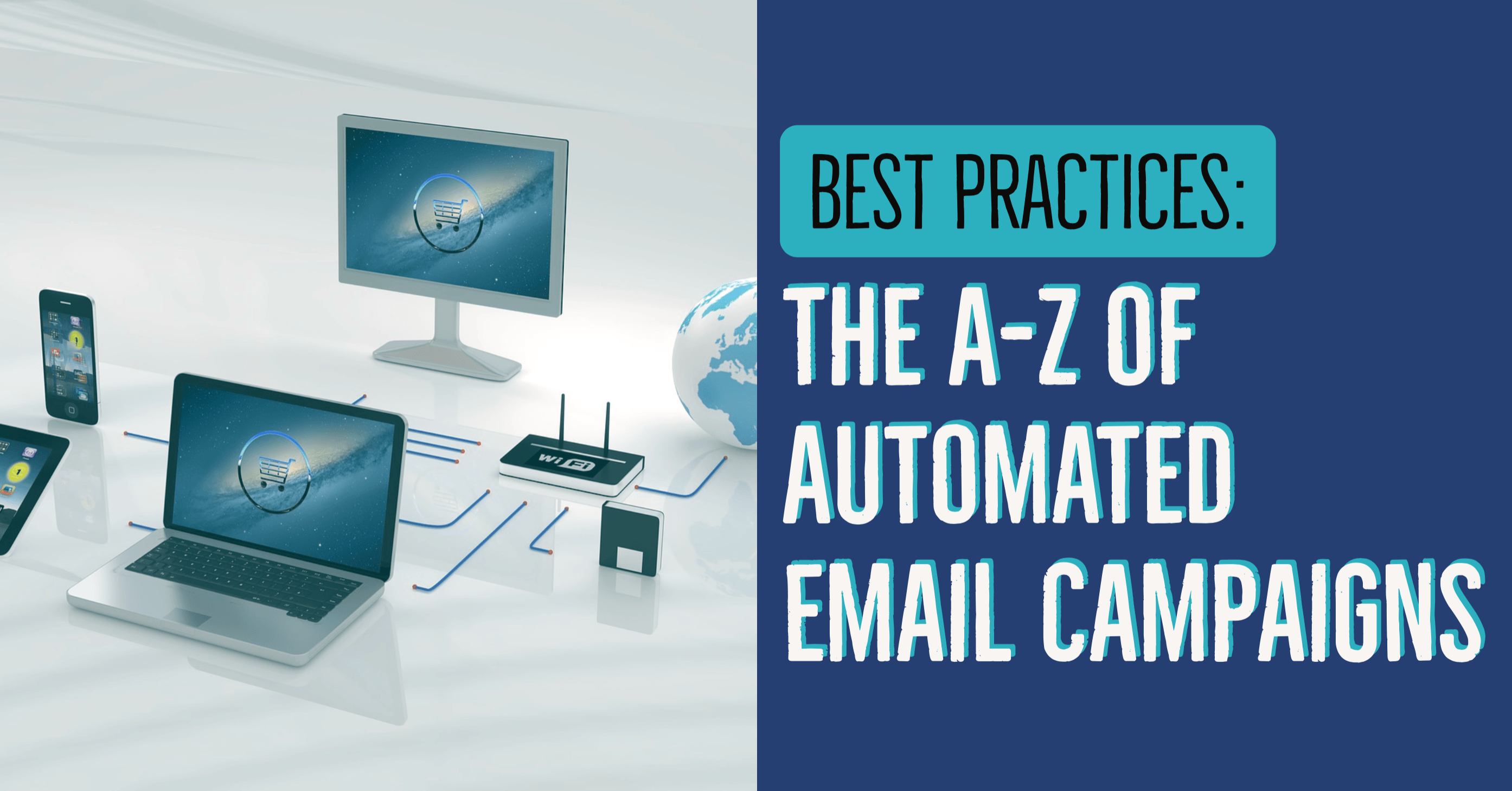 The A-Z of Automated Email Campaigns 13