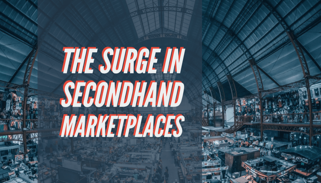 Surge in Secondhand Marketplaces: Framing Effects on Ecommerce 12